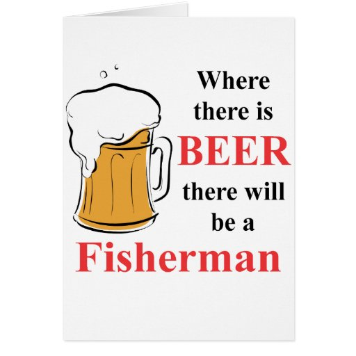 Donde hay cerveza - pescador tarjetas