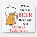 Donde hay cerveza - técnico óptico tapetes de ratón