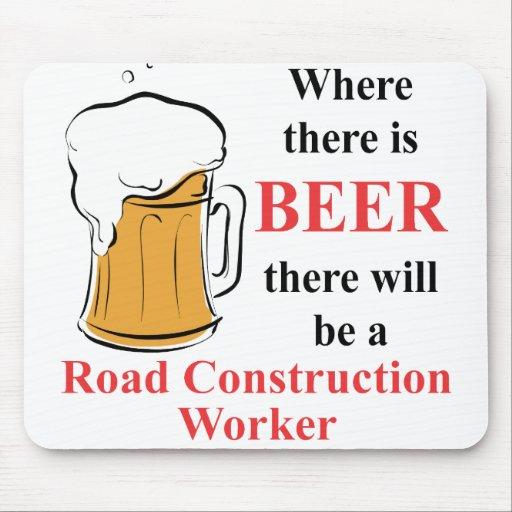 Donde hay cerveza - trabajador de construcción de  tapete de ratón