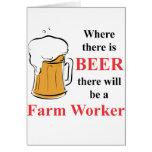 Donde hay cerveza - trabajador de granja felicitación