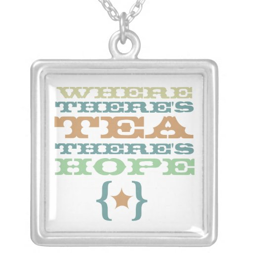 donde hay té hay collar de la esperanza