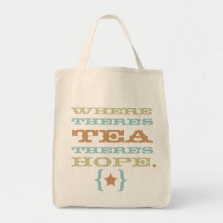 donde hay té hay el tote TBA de la esperanza Bolsa Tela Para La Compra