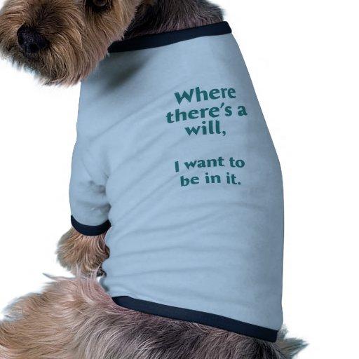 Donde hay una voluntad… camiseta con mangas para perro