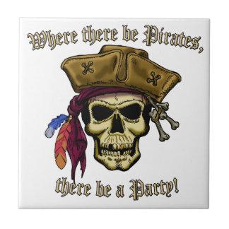 ¡Donde haya piratas, haya un fiesta! Azulejo Ceramica