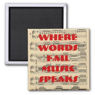 Donde las palabras fallan, la música habla el imán