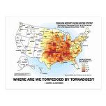 ¿Dónde tornados nos torpedeamos? Postal