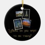 ¿Dónde usted quiere ir? Adorno Para Reyes