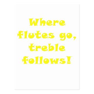 Donde van las flautas el triple sigue tarjetas postales