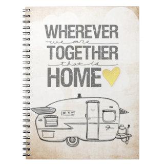 Dondequiera que seamos juntos remolque del vintage cuadernos