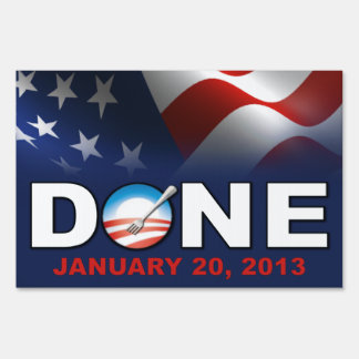 Done 2012 - Anti Obama Lawn Sign