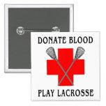 Done el imán de LaCrosse del juego de la sangre Pins