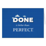 DONE is better than Perfect Note Card