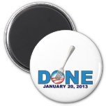 Done - January 20, 2013 - Anti Obama 2 Inch Round Magnet