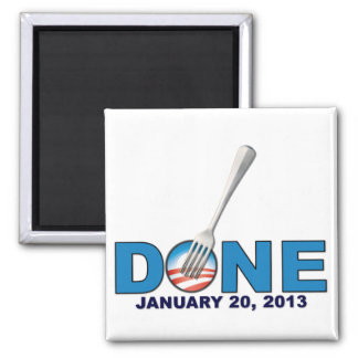 Done - January 20, 2013 - Anti Obama 2 Inch Square Magnet