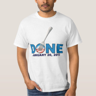 Done - January 20 2013 T-Shirt
