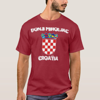 Donji Miholjac, Croatia with coat of arms T-Shirt