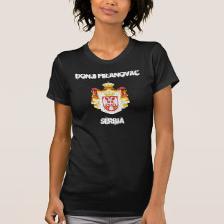 Donji Milanovac, Serbia with coat of arms T-Shirt