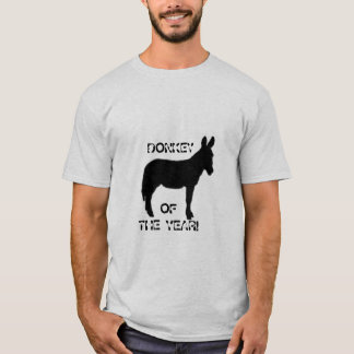 DONKEY OF THE YEAR! T-Shirt