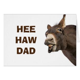DONKEY SAYS HEE HAW ENJOY FATHER'S DAY DAD CARD