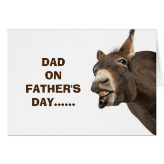 DONKEY SAYS HEE HAW ENJOY FATHER'S DAY DAD GREETING CARD