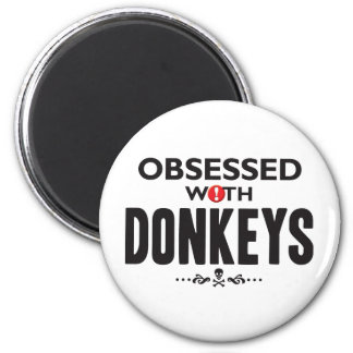 Donkeys Obsessed 2 Inch Round Magnet