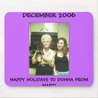 DONNA AND JACKIE MOUSE PAD