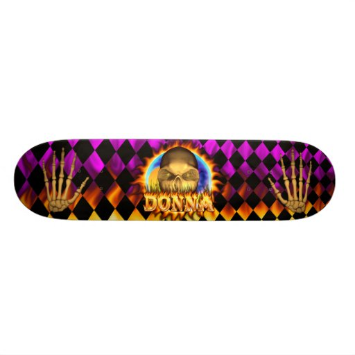 Donna skull real fire and flames skateboard design