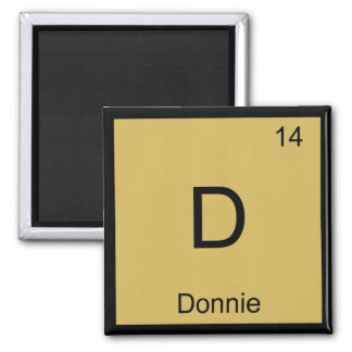Donnie Name Chemistry Element Periodic Table Magnets