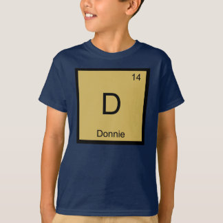 Donnie Name Chemistry Element Periodic Table T-Shirt