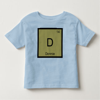 Donnie Name Chemistry Element Periodic Table Toddler T-shirt