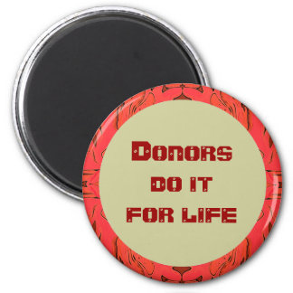 Donors do it for life 2 inch round magnet