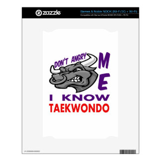Don't angry me, i know Taekwondo. Skin For NOOK