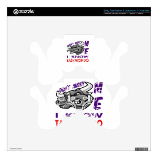 Don't angry me, i know Taekwondo. Decal For PS3 Controller