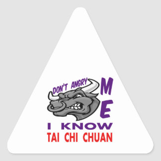 Don't angry me, i know Tai Chi Chuan. Triangle Stickers