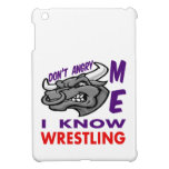 Don't angry me, i know Wrestling. Case For The iPad Mini