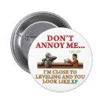 Don't Annoy Me 2 Inch Round Button