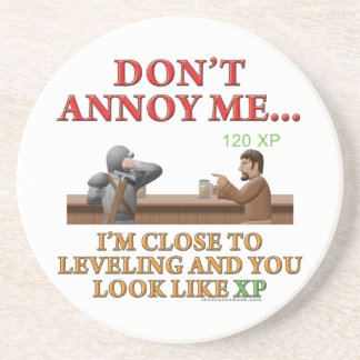 Don't Annoy Me Drink Coaster