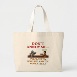 Don't Annoy Me Large Tote Bag