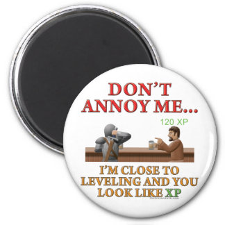 Don't Annoy Me Refrigerator Magnet