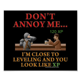 Don't Annoy Me Posters