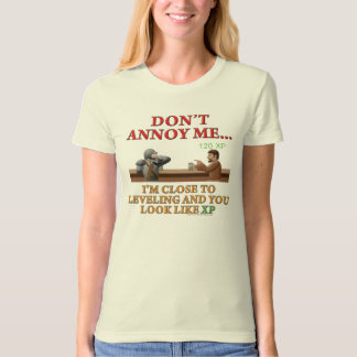 Don't Annoy Me T-Shirt