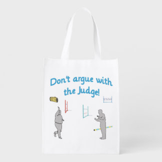 Don't Argue with the Judge Reusable Grocery Bag