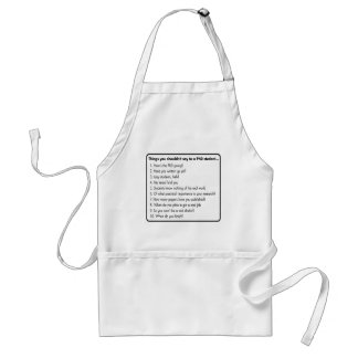 Don't ask a PhD Apron