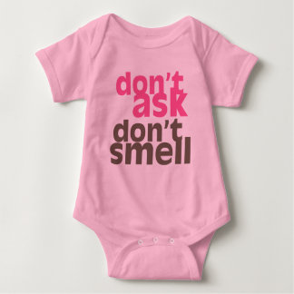Don't Ask Don't Smell Infant Creeper