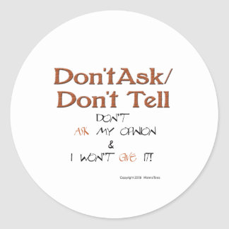 Don't Ask/Don't Tell Advice Classic Round Sticker