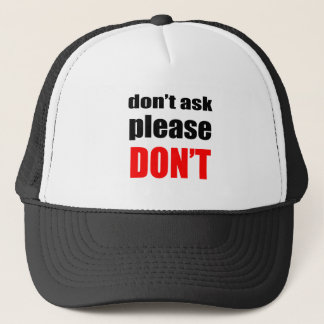 don't ask forgiveness sorry relationship valentine trucker hat