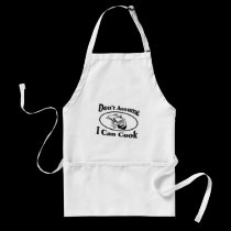 Don't Assume I Can Cook aprons