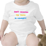 Don't assume my mom is straight! (pan colors) t shirt