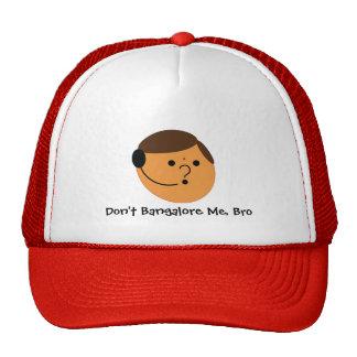 Don't Bangalore Me, Bro Trucker Hat