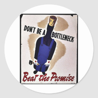 Don't Be A Bottleneck, Beat The Promise Classic Round Sticker